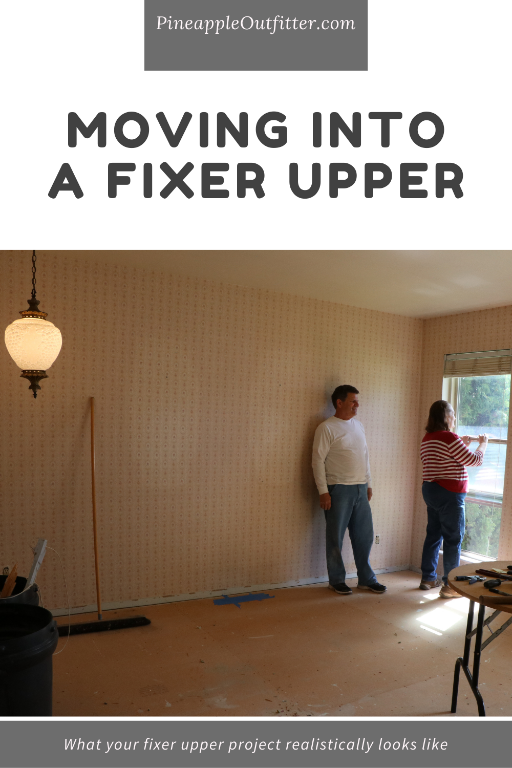 Moving Into a Fixer Upper