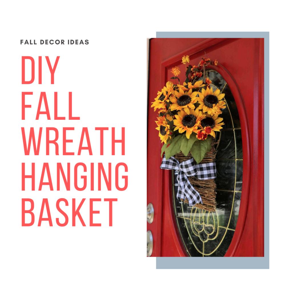 DIY Fall wreath hanging basket