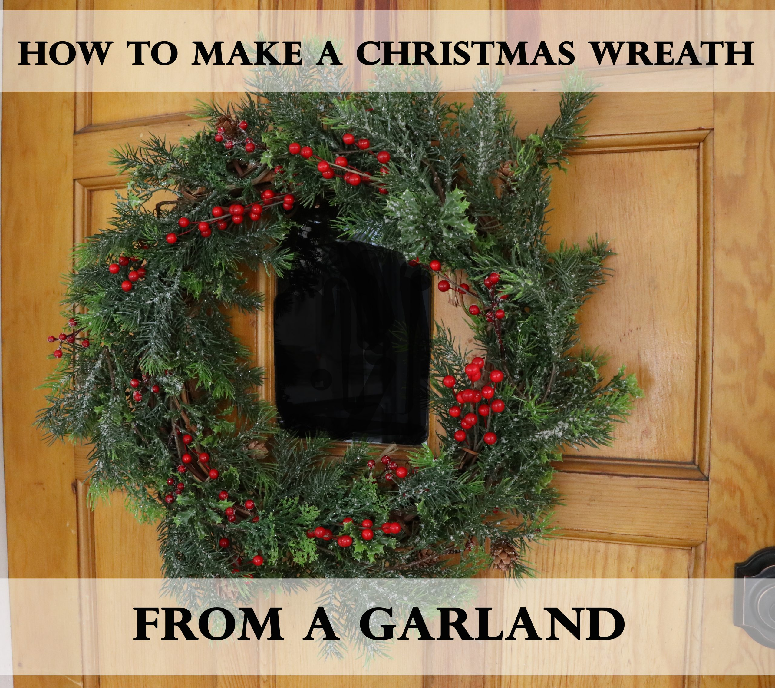 How to Make a Christmas Wreath from Garland