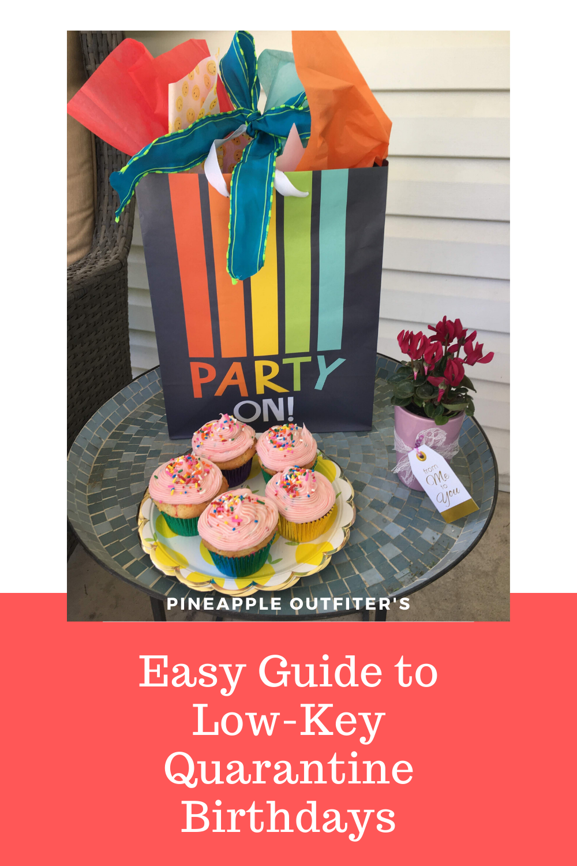 Easy Guide to a Low-Key Quarantine Birthday