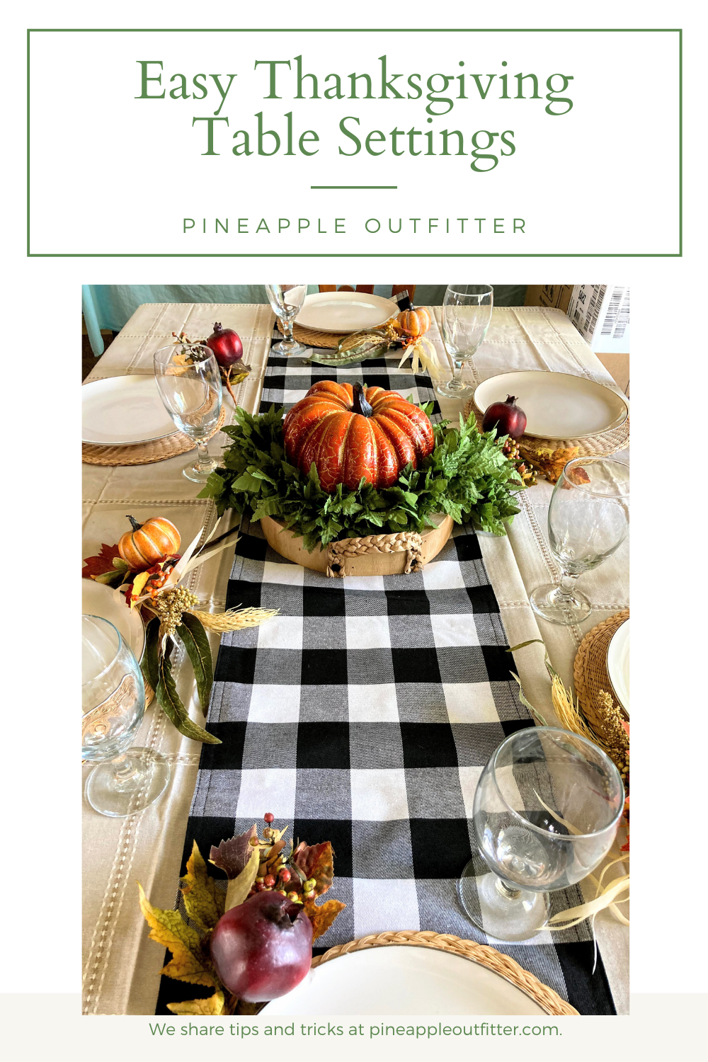Easy Thanksgiving Table Settings that you can put together with items you already have.
