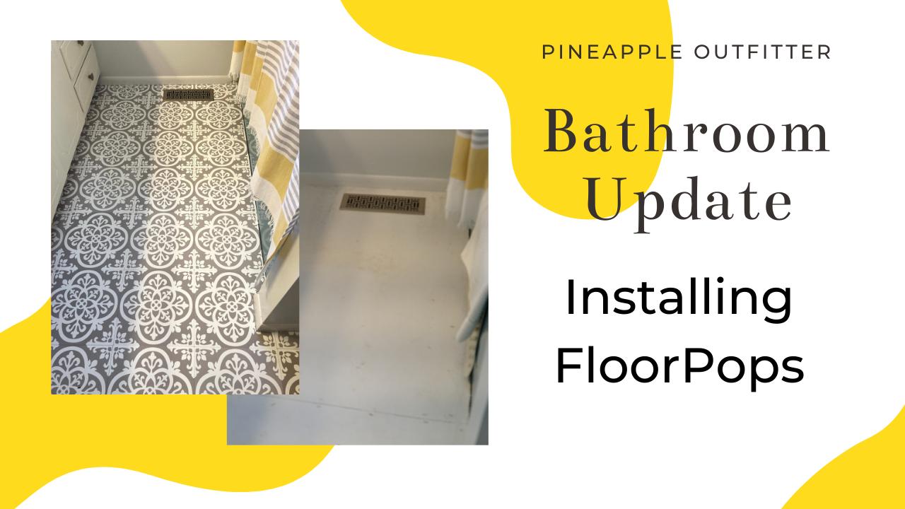 Bathroom Update - How To Install Floor Pops